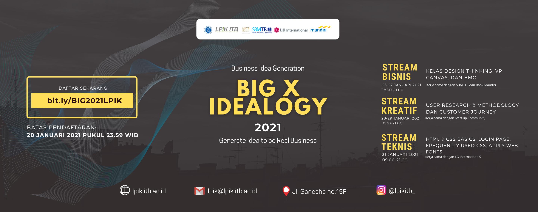 [Pendaftaran BIG x Idealogy 2021]